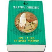 Agatha Christie, Cine l-a ucis pe Roger Ackroyd