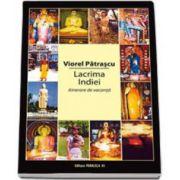 Viorel Patrascu, Lacrima Indiei. Itinerare de vacanta