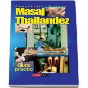 Constantin Dragan, Masaj thailandez. Curs practic