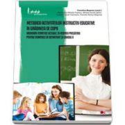 Metodica activitatilor instructiv-educative in gradinita de copii. Abordari teoretice actuale, in vederea pregatirii pentru examenele de definitivat si gradul II