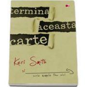Keri Smith, Termina aceasta carte