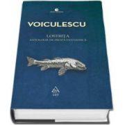 Lostrita - Antologie de proza fantastica (Vasile Voiculescu)