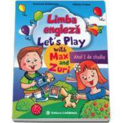 Limba engleza Lets Play with Max and Zuri - Anul I de studiu (Anastasia Budisteanu)