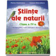 Stiinte ale naturii. Clasa a IV-a (Auxiliar pentru toate manualele alternative)