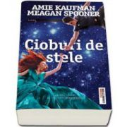 Cioburi de stele (Amie Kaufman)