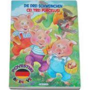 Cei trei purcelusi - Die drei schweinchen. Povestiri bilingve