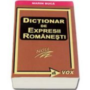 Dictionar de expresii romanesti - Marin Buca (Editia a II-a)