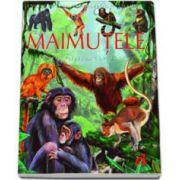 Emilie Beaumont, Maimutele pe intelesul copiilor - Enciclopedia animalelor in imagini - Editie Cartonata