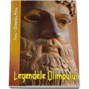 Tezaur. Alexandru Mitru, Legendele Olimpului. Eroii si Zeii