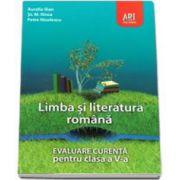 Evaluare curenta. Limba si literatura romana pentru, clasa a V-a (Aurelia Ilian)