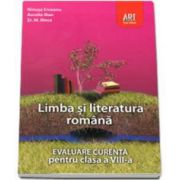 Evaluare curenta. Limba si literatura romana pentru, clasa a VIII-a (Ninusa Erceanu)