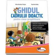 Ghidul cadrului didactic, pentru clasa pregatitoare (Dumitra Radu)