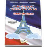 Limba franceza pentru clasa a II-a. Caiet de lucru (Cristina Voican)