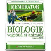 Memorator de biologie. Animala si Vegetala pentru clasele IX-X