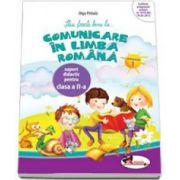 Comunicare in limba romana. Caiet pentru clasa a II-a - Semestrul 1 - Olga Paraiala