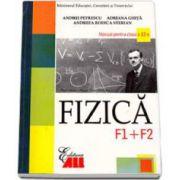 Fizica F1 si F2. Manual pentru clasa a XII-a - Andrei Petrescu