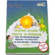 Despre soare, forte si energie. Fise interdisciplinare pentru matematica si explorarea mediului clasa I