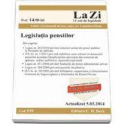 Legislatia pensiilor. Actualizat la 5.03.2014 - Cod 539