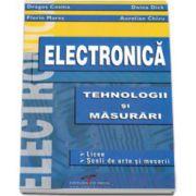 Electronica. Tehnologii si masurari. Licee, scoli de arte si meserii