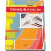 Elemente de proiectare. Manual pentru clasa a XII-a (Ruxandra Noia)