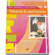 Tehnician in gastronomie. Manual pentru clasa a XII-a - Filiera tehnologica, profil SERVICII