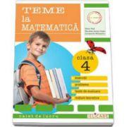 Teme la matematica. Exercitii, probleme, notiuni teoretice, teste de evaluare clasa a IV-a. Caiet de lucru (Vlad Silvia)