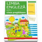 Limba engleza caiet pentru clasa pregatitoare - Vocabular, exercitii, jocuri, poezii, cantece, transcriere fonetica