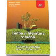Evaluare curenta. Limba si literatura romana pentru, clasa a VII-a (Mariana Cheroiu)
