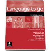 Language to Go Pre-Intermediate Teachers Resource Book (Robin Wileman)