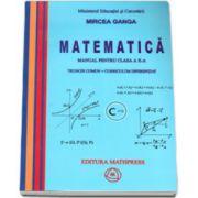Mircea Ganga, Matematica manual pentru clasa a X-a. Trunchi comun + curriculum diferentiat