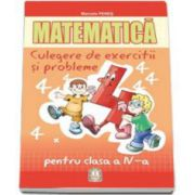 Marcela Penes, Matematica. Culegere de exercitii si probleme pentru clasa a IV-a