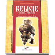 Religie cultul ortodox, manual pentru clasa a X-a. Invatamant liceal si Scoala de Arte Meserii
