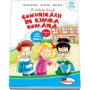 Sa deslusim tainele comunicarii in limba romana, caiet pentru clasa I, Semestrul 1 (Rodica Chiran)