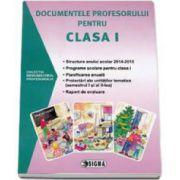 Documentele profesorului pentru clasa I - Colectia indrumatorul profesorului