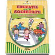Educatie pentru societate. Clasa pregatitoare (Primul meu an de scoala)