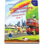 Comunicare in limba engleza, manual pentru clasa I - Semestrul I (Cristina Johnson)