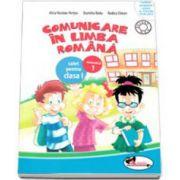 Comunicare in limba romana. Caiet pentru clasa I, semestrul 1 (Dumitra Radu, Rodica Chiran, Alina Nicolae-Pertea)