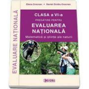 EVALUAREA NATIONALA 2015. Matematica si stiinte ale naturii pentru clasa a VI-a (Daniel Crocnan)