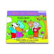Hippo and Friends 1. Pupils Book (Claire Selby with Lesley McKnight)