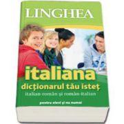 Italiana. Dictionarul tau istet italian-roman si roman-italian