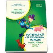 Matematica si explorarea mediului, manual pentru clasa I - Partea I - Tudora Pitila, Cleopatra Mihailescu, Crinela Grigorescu, Camelia Coman