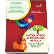 Matematica si explorarea mediului, manual pentru clasa a II-a - Partea I - Contine editia digitala - Tudora Pitila si Cleopatra Mihailescu