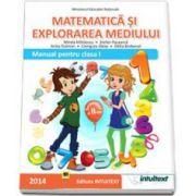 Matematica si explorarea mediului. Manual pentru clasa I - Semestrul al II-lea (Mirela Mihaescu)
