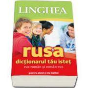 Rusa. Dictionarul tau istet rus-roman si roman-rus