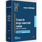 Stanciu D. Carpenaru, Tratat de drept comercial roman. Editia a IV-a actualizata - Procedurile de prevenire a insolventei si de insolventa