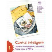 Caietul inteligent, pentru clasa a VIII-a, semestrul I. Literatura. Limba romana. Comunicare
