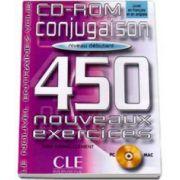Curs de limba franceza Conjugaison 450 Nouveaux Exercises CD-ROM Niveau Debutant