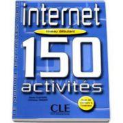 Curs de limba franceza Le Nouvel Entrainez-Vous: Internet - 150 Activites - Livret de  Corriges a linterieur - Niveau Debutant