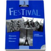 Festival - Cahier D-Exercices  CD-Audio. Methode de francais 3