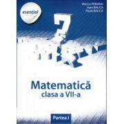 Esential Matematica clasa a VII-a. Partea a I-a (Marius Perianu)